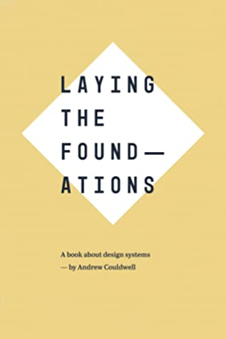 Laying the Foundations by Andrew Couldwell