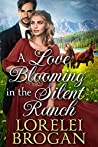 A Love Blooming in the Silent Ranch