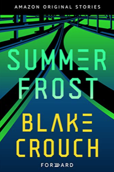 Summer Frost by Blake Crouch