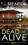 Dead or Alive (Tom Lange #3)