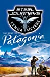 Steel Journeys (The Road to Patagonia, #1)