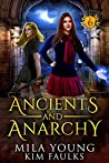Ancients and Anarchy (Beautiful Beasts Academy #6)