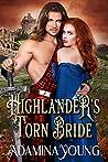 Highlander's Torn Bride: A Scottish Medieval Historical Romance