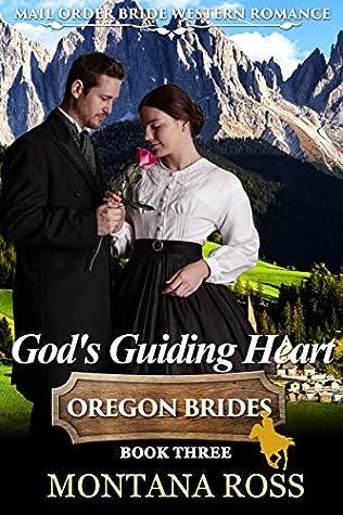 God's Guiding Heart: Historical Western Romance (Oregon Dreams Book 3)