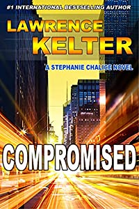 Compromised (Stephanie Chalice Mystery #6)