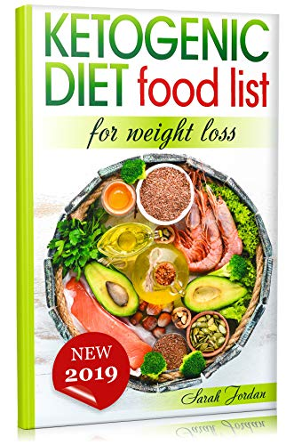 Ketogenic Diet Food List For Weight Loss By Sarah Jordan