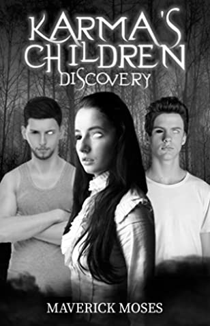 Karma's Children: Discovery (Karma's Children, #1)