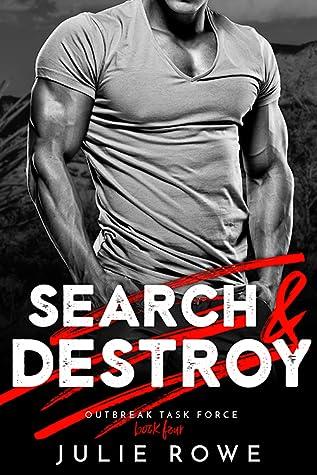 Search & Destroy (Outbreak Task Force #4)