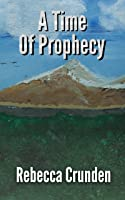 A Time of Prophecy (The Outlands Pentalogy #5)