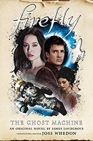 Firefly: The Ghost Machine