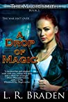 A Drop of Magic (The Magicsmith #1)