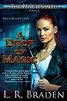 A Drop of Magic (The Magicsmith #1)