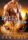 Bred For Him