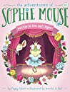 Hattie in the Spotlight (The Adventures of Sophie Mouse Book 16)