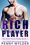 Rich Player (The Dirty Thirty Pledge #3)