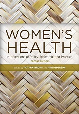 Women's Health, Second Edition: Intersections of Policy, Research, and Practice