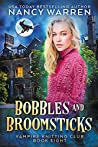 Bobbles and Broomsticks (Vampire Knitting Club #8)