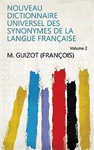 Nouveau dictionnaire universel des synonymes de la langue française Volume 2