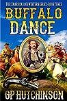 Buffalo Dance (The Cimarron Jack Western Series Book 3)