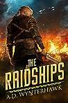 The Raidships (Riven Skies, #1)