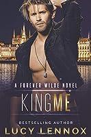 King Me (Forever Wilde, #7)