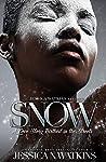 Snow: A Love Stor...