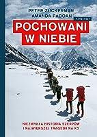 Pochowani w niebie. Niezwykła historia Szerpów i tragicznego dnia na K2