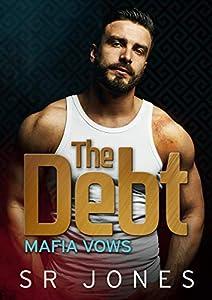 The Debt (Mafia Vows, #1)