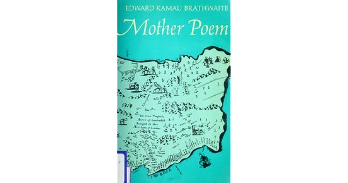 Mother Poem by Edward Kamau Brathwaite
