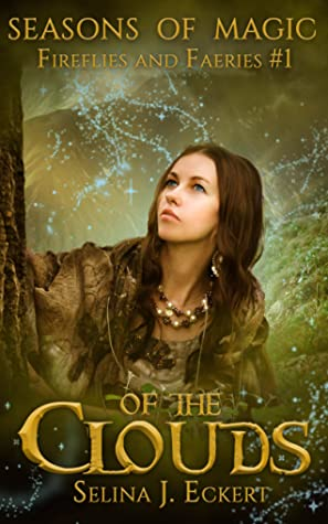 Of the Clouds by Selina J. Eckert