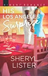 His Los Angeles Surprise (Millionaire Moguls, #8)