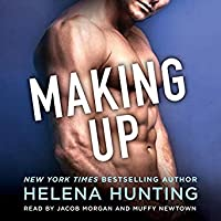 Making Up (Shacking Up, #4)