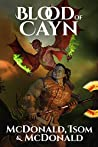 Blood of Cayn (The Cayn Trilogy Book 3)