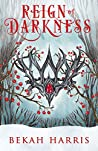 Reign of Darkness (Iron Crown Faerie Tales, #4)