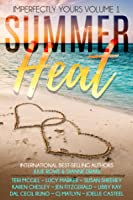 Summer Heat (Imperfectly Yours, #1)