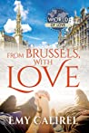 From Brussels, With Love