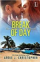 Break of Day (One Night in South Beach #3)