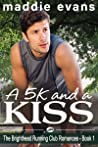 A 5K and a Kiss