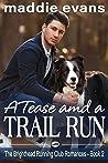 A Tease and a Trail Run