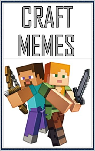 Memes Minecraft Memes Funny Memes Edition By Memes