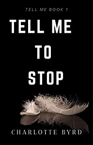 Tell Me to Stop