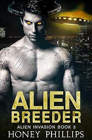 Alien Breeder (Alien Invasion, #3)