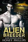 Alien Breeder (Alien Invasion, #3)