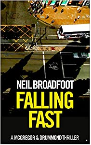 Falling Fast (McGregor and Drummond, #1)