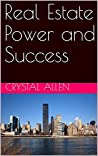 Real Estate Power and Success