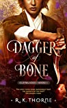 Dagger of Bone (Legends of the Clanblades, #1)