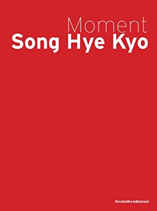 Song Hye Kyo Photobook - Moment Song Hye Kyo (Limited Edition w/ 2 Region-All DVDs)