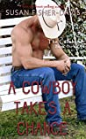 A Cowboy Takes A Chance (The Callahans #3)