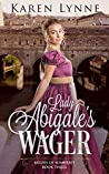 Lady Abigale's Wager (Brides of Somerset, #3)