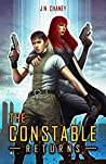 The Constable Returns (Renegade Origins #3)